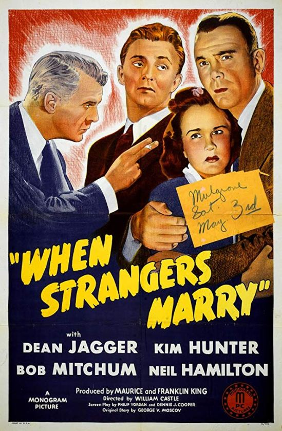 Robert Mitchum, Kim Hunter, Neil Hamilton, and Dean Jagger in When Strangers Marry (1944) Po 101